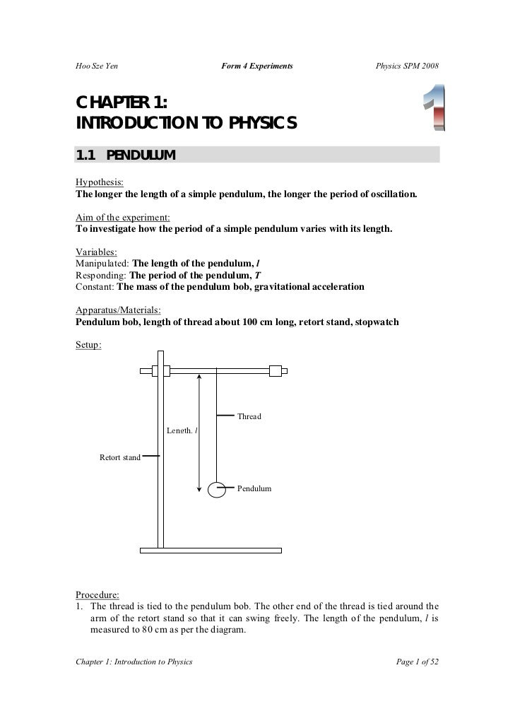 Hoo Sze Yen                           Form 4 Experiments                 Physics SPM 2008CHAPTER 1:INTRODUCTION TO PHYSICS...