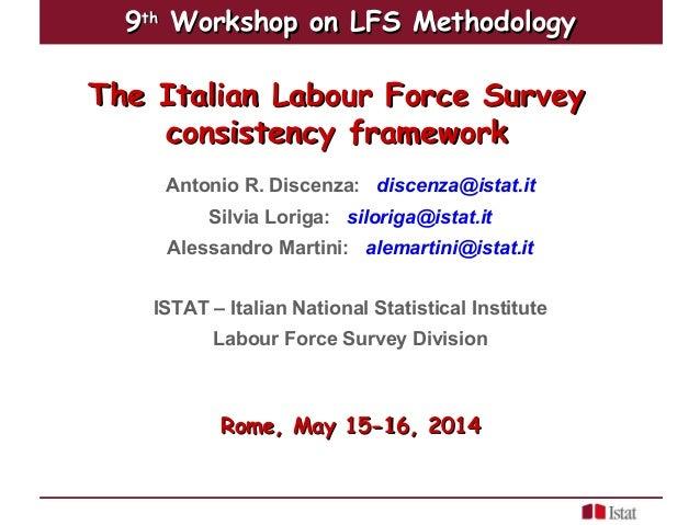 A. R. Discenza, S. Loriga, A. Martini - The Italian Labour Force Survey consistency framework
