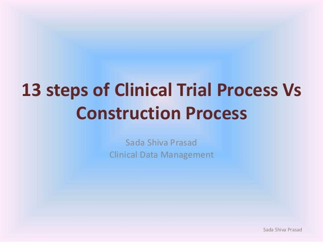 Trial Process Steps 13 Steps of Clinical Trial