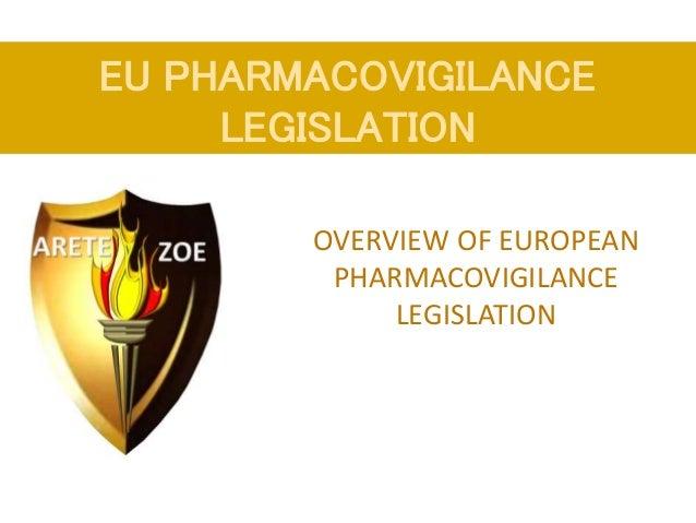 Farmakovigilanční legislativa v EU