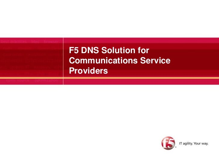 F5 DNS Solution for Communications Service Providers <br />