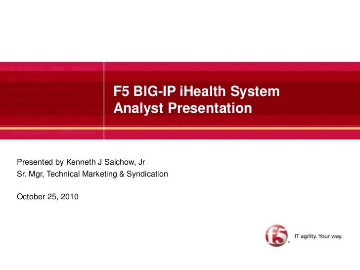 F5 iHealth Presentation 10 22-10