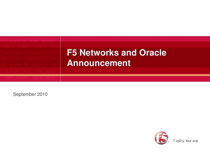 F5 Networks and Oracle Announcement<br />September 2010<br />