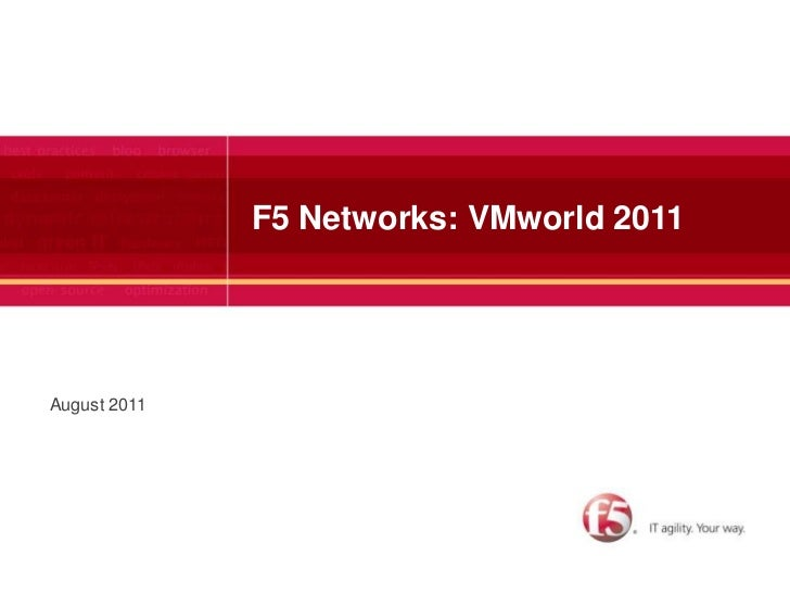 F5 Networks: VMworld 2011<br />August 2011<br />