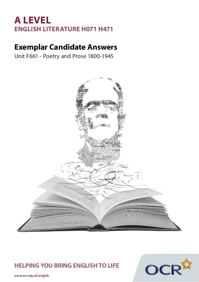A LEVELENGLISH LITERATURE H071 H471Exemplar Candidate AnswersUnit F661 - Poetry and Prose 1800-1945HELPING YOU BRING ENGLI...