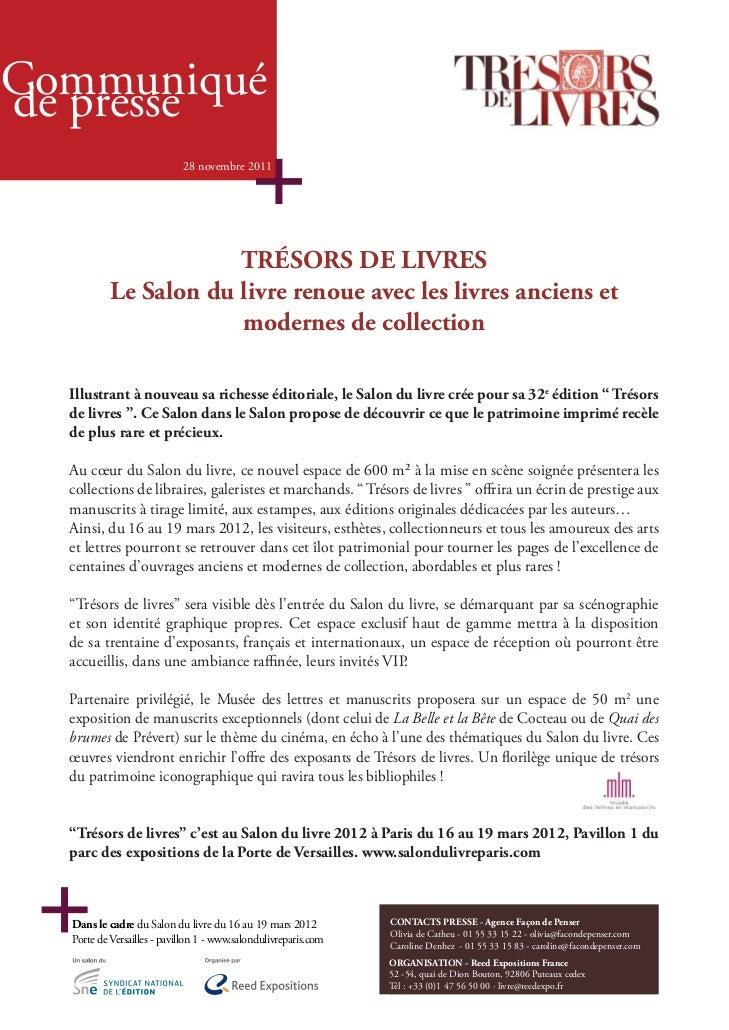 Communiquéde presse                            28 novembre 2011                       TRÉSORS DE LIVRES           Le Salon...