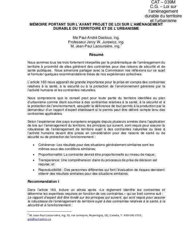 MÉMOIRE PORTANT SUR L'AVANT PROJET DE LOI SUR L'AMÉNAGEMENT DURABLE DU TERRITOIRE ET DE L'URBANISME Me Paul-André Dastous,...