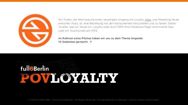 Wir finden, die Welt braucht einen neuartigen Umgang mit Loyalty. Alles, was Marketing heute                             er...