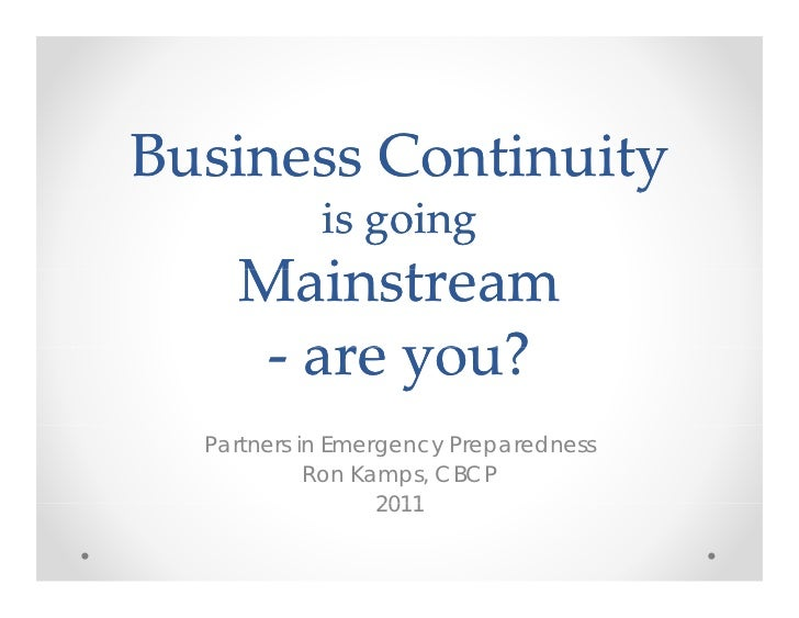 Business Continuity is going mainstream - are you?