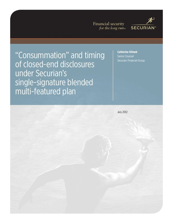 """""""Consummation"""" and Timing of Closed-End Disclosures under Securian's Single-Signature Blended Multi-Featured Plan (Whitepaper)"""