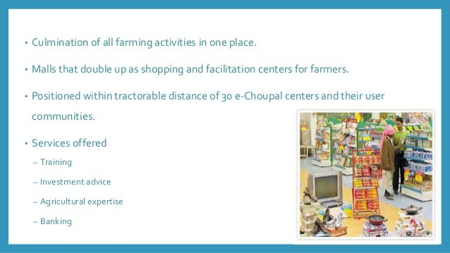 itc e choupal itc Itc is looking at increasing its e-choupal footprint to nine more states by adding 20,000 more kiosks and 10 million farmers to its network by 2010 itc's e-choupal network currently operates.