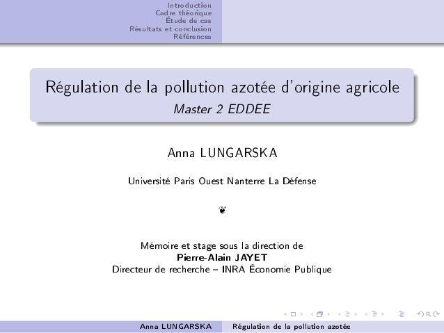 Introduction Cadre théorique Étude de cas Résultats et conclusion Références Régulation de la pollution azotée d'origine a...