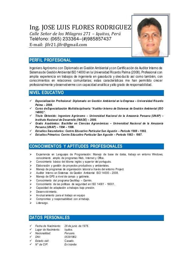 Ing. JOSE LUIS FLORES RODRIGUEZ Calle Señor de los Milagros 271 – Iquitos, Perú Teléfono: (065) 233364–(#)985857437 E-mail...