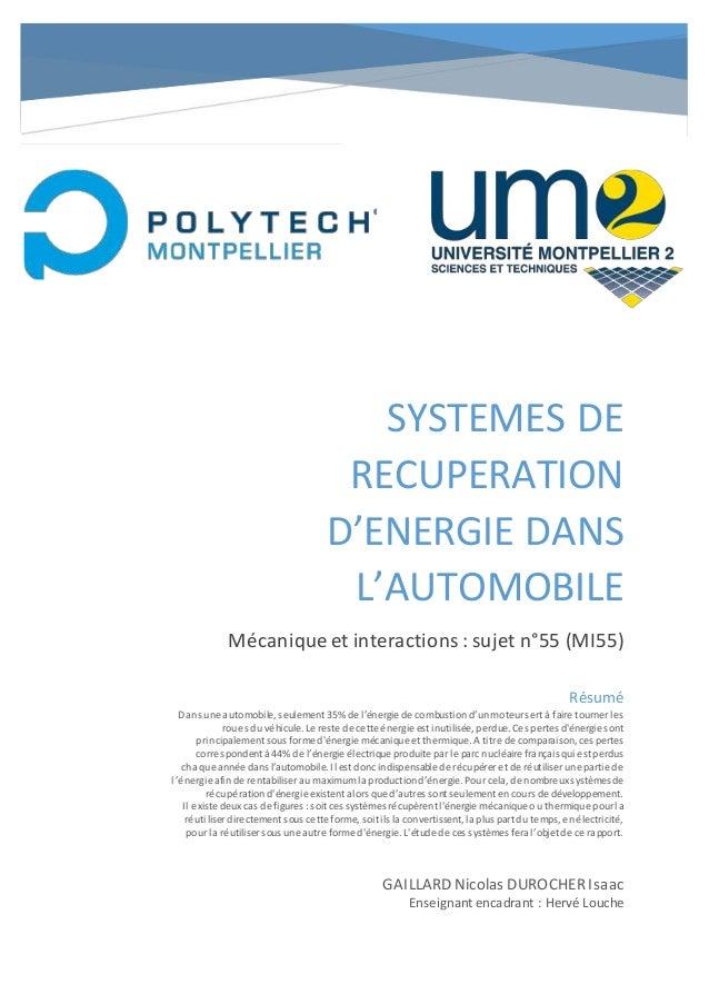 SYSTEMES DE RECUPERATION D'ENERGIE DANS L'AUTOMOBILE Mécaniqueet interactions: sujet n°55 (MI55) GAILLARD Nicolas DUROCHER...