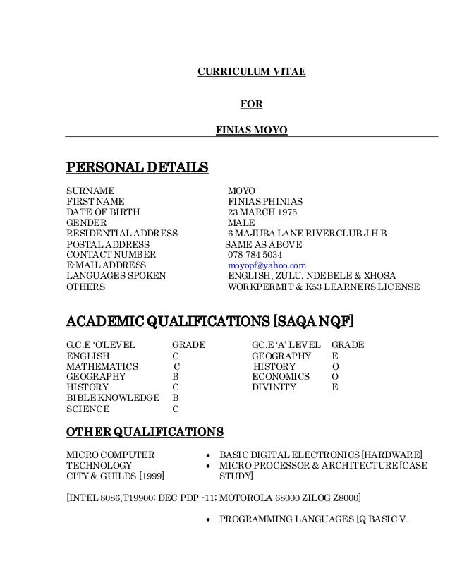 CURRICULUM VITAE FOR FINIAS MOYO PERSONAL DETAILS SURNAME MOYO FIRST NAME FINIAS PHINIAS DATE OF BIRTH 23 MARCH 1975 GENDE...