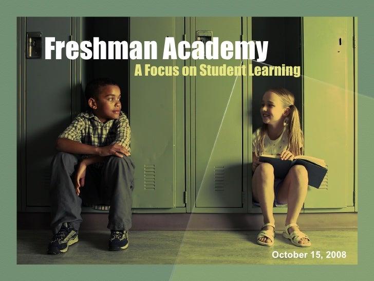 Freshman Academy BOE Presentation Oct 2008