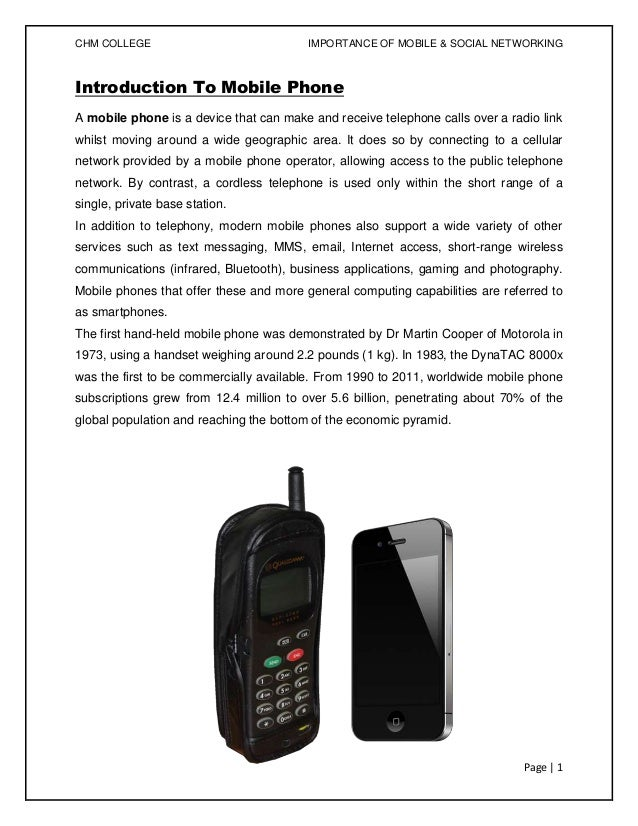 CHM COLLEGE                              IMPORTANCE OF MOBILE & SOCIAL NETWORKINGIntroduction To Mobile PhoneA mobile phon...