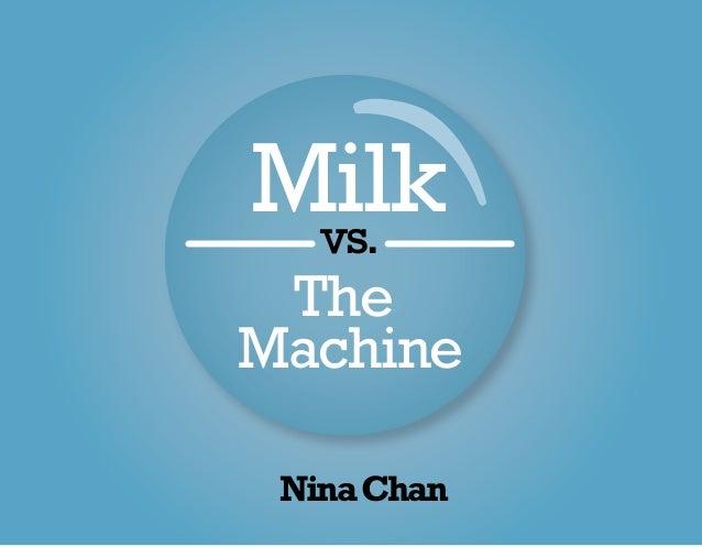 Harvey Milk: Milk vs. The Machine