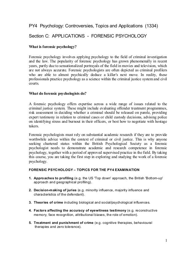 PY4 Psychology: Controversies, Topics and Applications (1334) Section C: APPLICATIONS - FORENSIC PSYCHOLOGY What is forens...