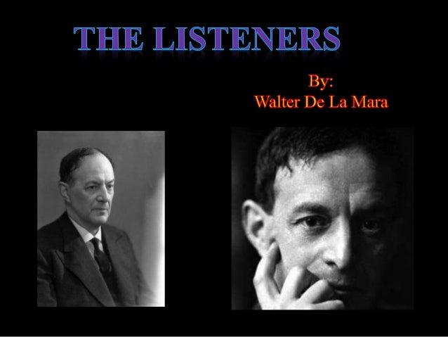 the listeners de la mare