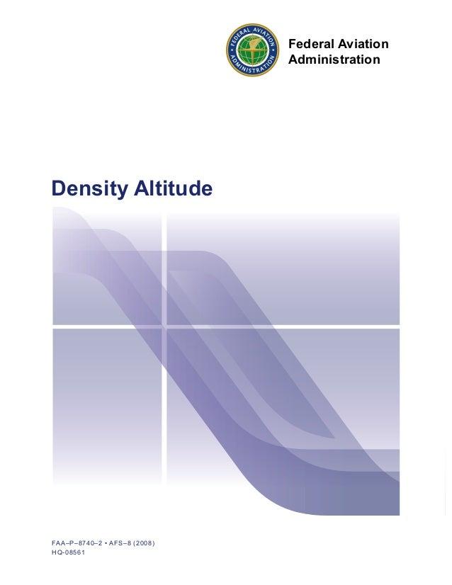 FAA–P–8740–2 • AFS–8 (2008)HQ-08561Density AltitudeFederal AviationAdministration