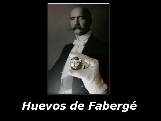 LOS HUEVOS DE FABERGÉ