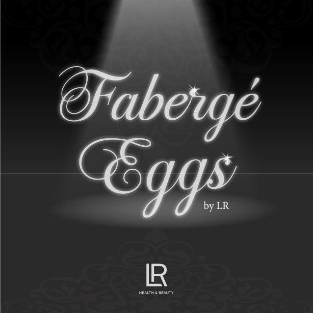 Faberg� Eggsby LR