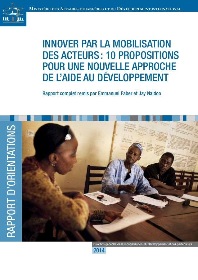 Innover par la mobilisation des acteurs: 10 propositions pour une nouvelle approche de l'aide au développement Rapport com...