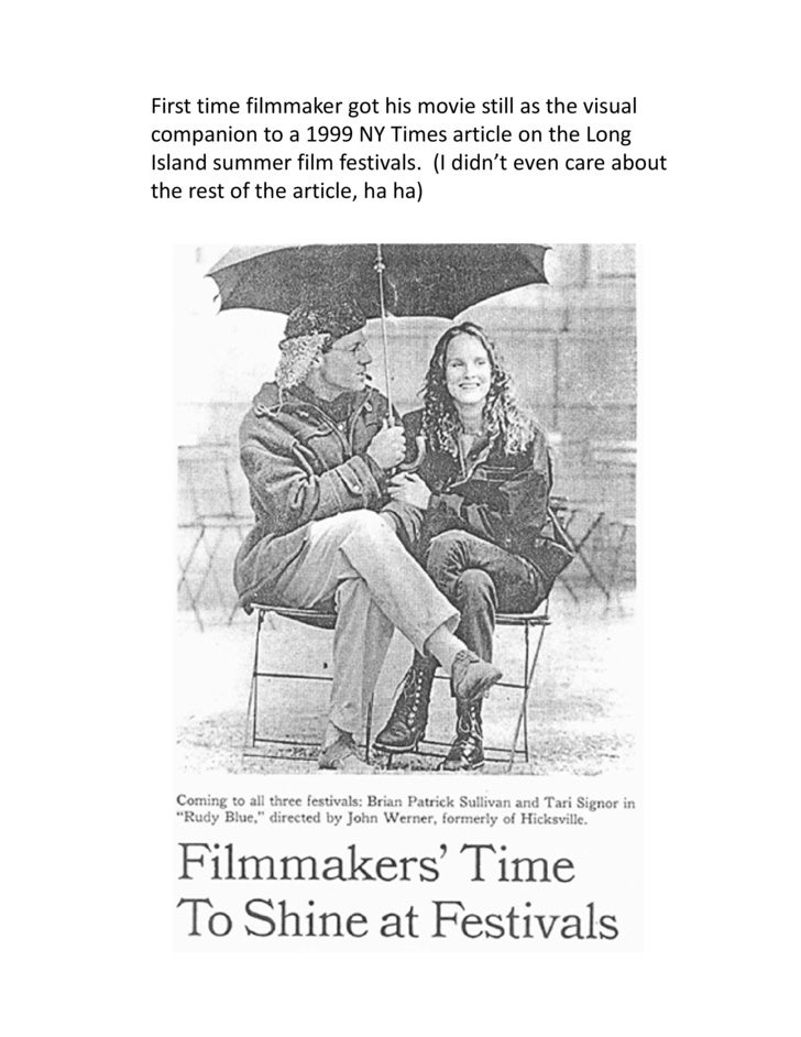 First time filmmaker got his movie still as the visual companion to a 1999 NY Times article on the Long Island summer film...