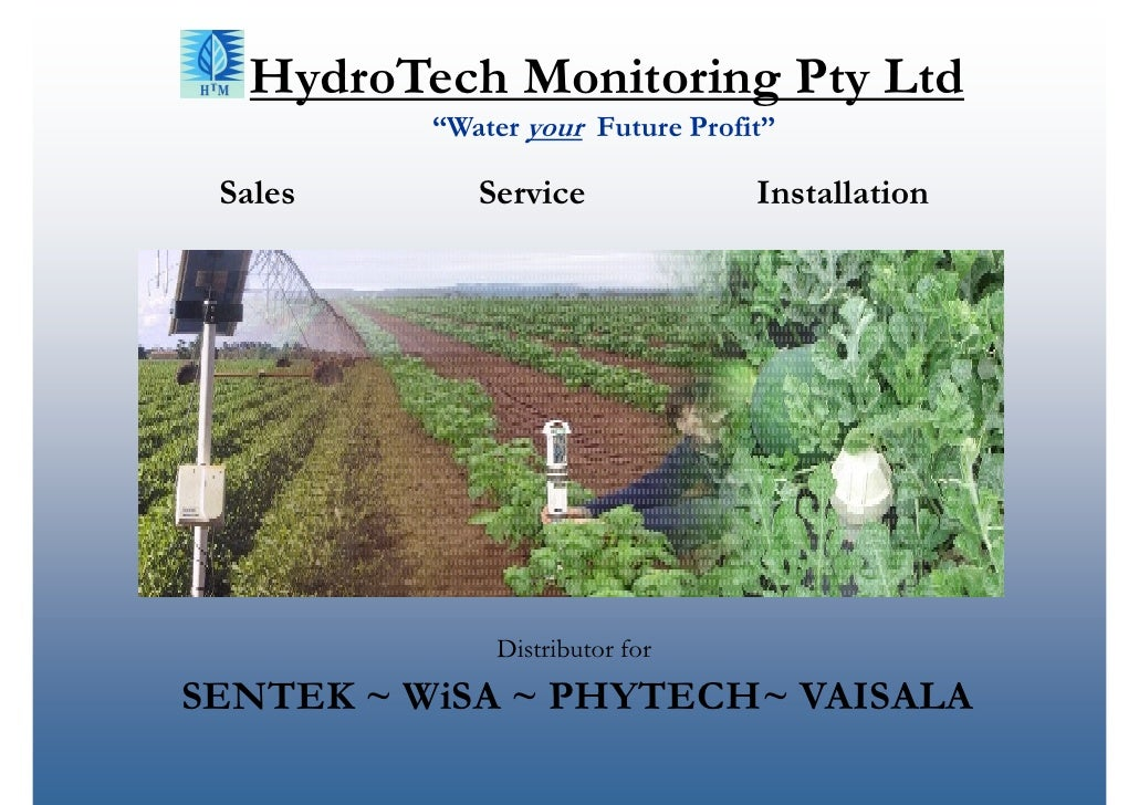 "HydroTech Monitoring Pty Ltd           ""Water your Future Profit""   Sales       Service              Installation         ..."