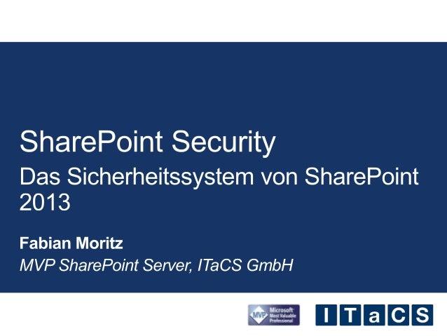Fabian Moritz - SharePoint 2013 Security V2