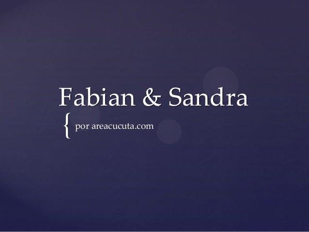 Fabian & Sandra  {  por areacucuta.com