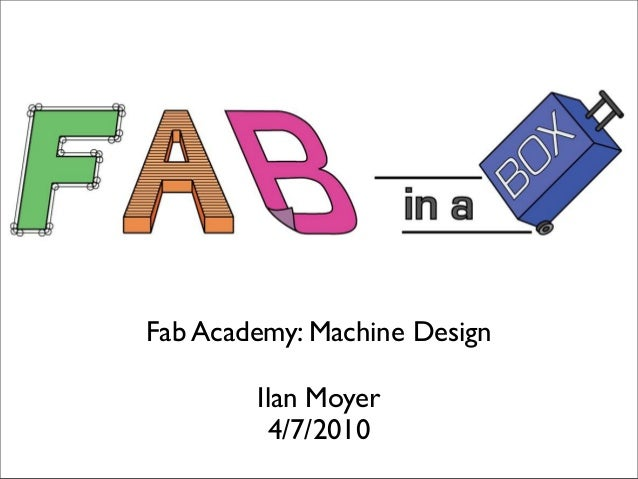 Fab.in.a.box - Fab Academy: Machine Design