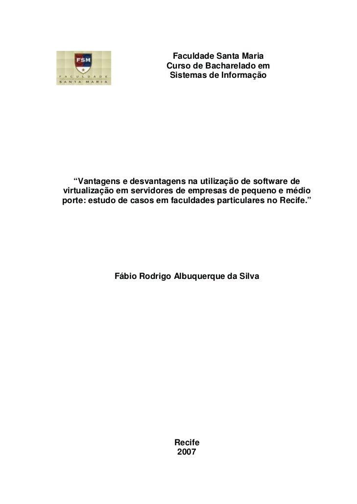 """Faculdade Santa Maria                         Curso de Bacharelado em                          Sistemas de Informação   """"V..."""