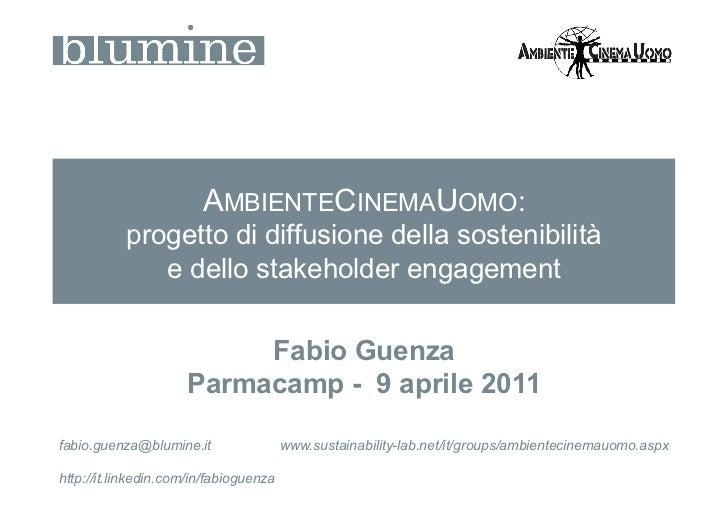 AMBIENTECINEMAUOMO:           progetto di diffusione della sostenibilità              e dello stakeholder engagement      ...