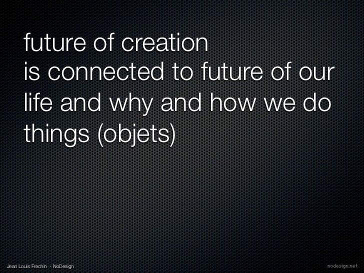 Future of Création-Futur en Seine-FabLab