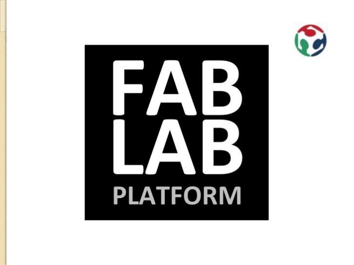 agenda   FabLab intro and role in the chain.   FabLab Brainport will launch 2012   FabLab Platform, een regional iniati...