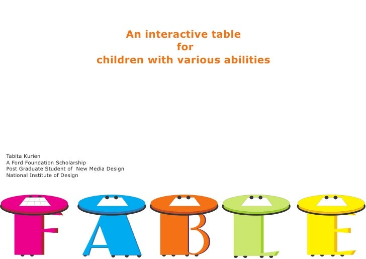 An interactive table                                              for                                children with various...