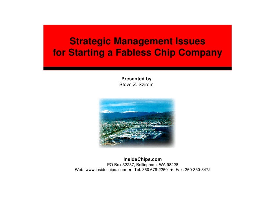 Strategic Management Issues for Starting a Fabless Chip Company