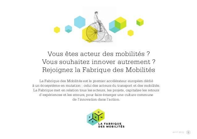 Vous êtes acteur des mobilités ? Vous souhaitez innover autrement ? Rejoignez la Fabrique des Mobilités La Fabrique des Mo...