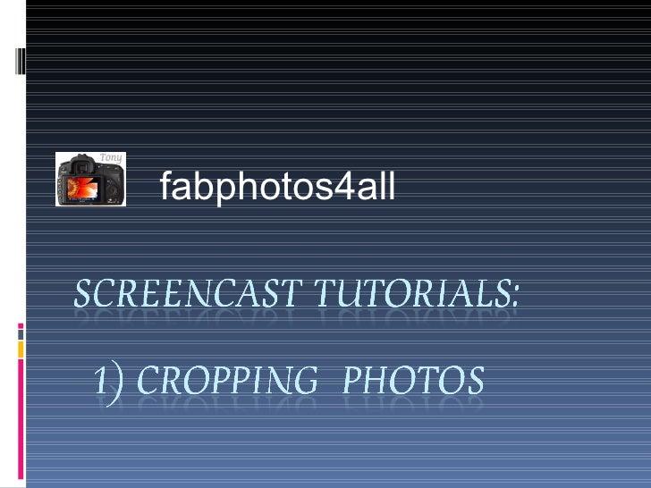 Fabphotos4all Screencast Tutorial 1