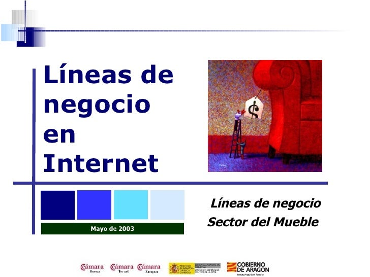 Líneas denegocioenInternet                  Líneas de negocio   Mayo de 2003                  Sector del Mueble           ...
