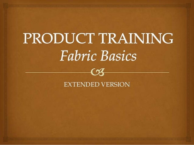 Fabric training for retail staff   extended version