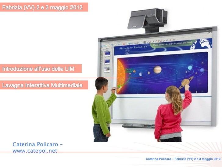 Introduzione all'uso della LIM - Caterina Policaro