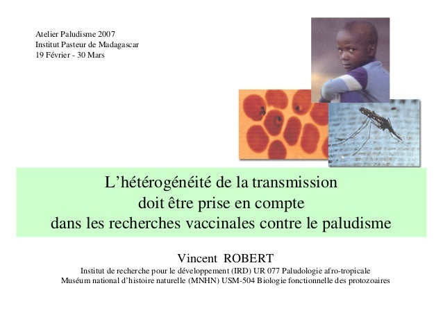 Transmission heterogeneity has consequences on malaria vaccine researches