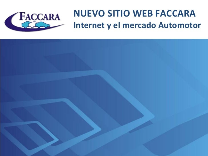 Faccara - Internet y el mercado automotor.