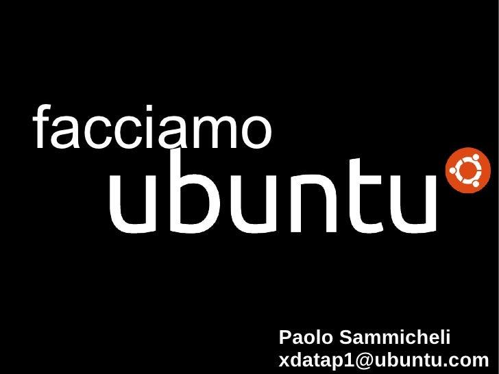 Paolo Sammicheli [email_address] facciamo