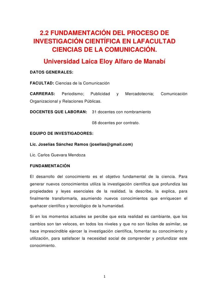 2.2 FUNDAMENTACIÓN DEL PROCESO DE INVESTIGACIÓN CIENTÍFICA EN LAFACULTAD       CIENCIAS DE LA COMUNICACIÓN.       Universi...
