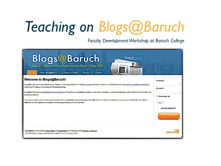 Teaching on Blogs@Baruch         Faculty Development Workshop at Baruch College
