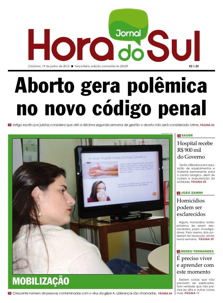 Criciúma, 19 de junho de 2012 l Terça-feira, edição concluída às 22h29                                          R$ 1,50   ...